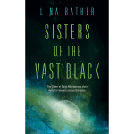 Sisters of the Vast Black